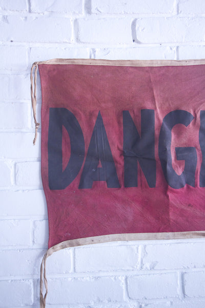 Vintage DANGER Cotton Flag