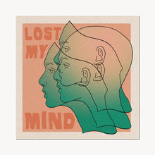 Load image into Gallery viewer, 'Lost My Mind' Print - cai & jo