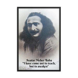 "Framed poster - Avatar Meher Baba - ""I have come not to teach,  but to awaken"" IMAGES OF GOD"