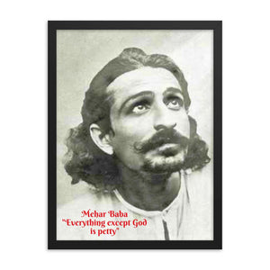 Framed poster - Meher Baba - everything except God is petty - Hinduism -  India IMAGES OF GOD