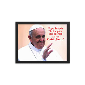 Framed poster - Pope Francis - Catholic Church IMAGES OF GOD