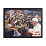 Framed poster - Pope Francis visits Panama - Central America - in 2019 - Catholic Church IMAGES OF GOD