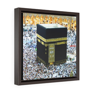 Square Framed Premium Canvas - Holly Kaaba in Mecca, Saudi Arabia - Islam