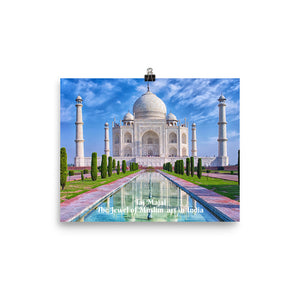 Photo paper poster - Taj Majal - The Jewel of Muslim  art in India - Islam and Hinduism