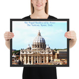 Framed poster - The Papal Basilica of St. Peter - The Vatican, Rome, Italy - Catholicism