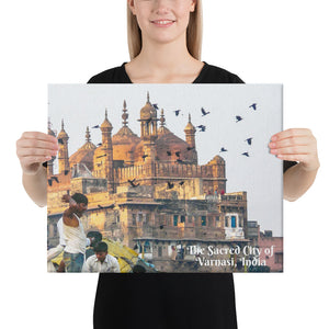 Canvas - The Sacred City of Varanasi - A major religious hub in India - Hinduism and Buddhism and Ravidassia