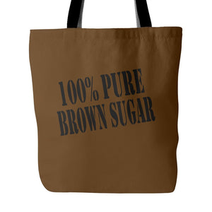 100% Pure Brown Sugar | Tote Bag-Tote Bags-Swagtastic Gear