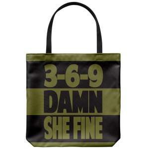 3,6,9 Damn She Fine | Tote Bag-Tote Bags-Swagtastic Gear