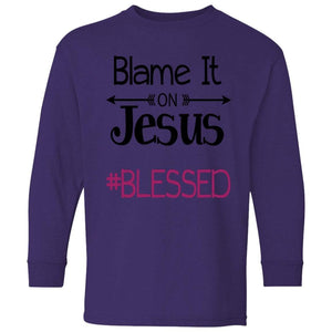 Blame it on JESUS #blessed | Youth Long Sleeve Tee-T-Shirts-Swagtastic Gear
