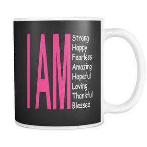 I Am: Strong, Happy, and Amazing- Daily Coffee Affirmations | Mug-Drinkware-Swagtastic Gear