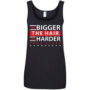 The BIGGER the Hair, The HARDER They Stare | Tank-Apparel-Swagtastic Gear