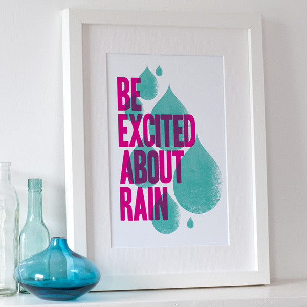 'Be Excited About Rain' Graphic Print