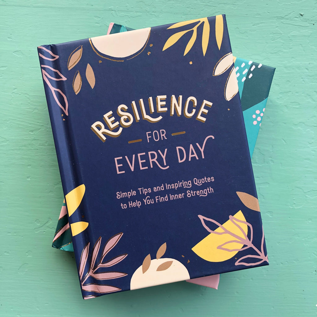 Resilience for Every Day