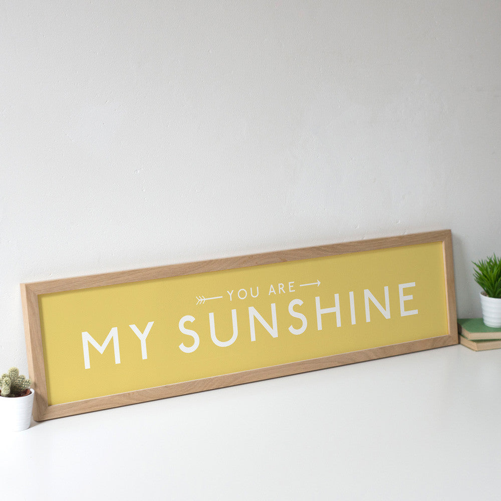 'You are my Sunshine' Unframed Print