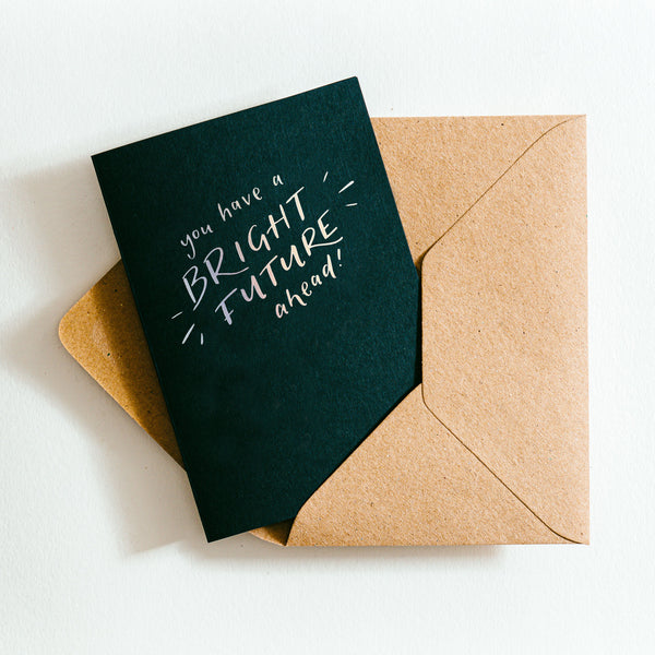 'You Have A Bright Future Ahead' Recycled Coffee Cup Card