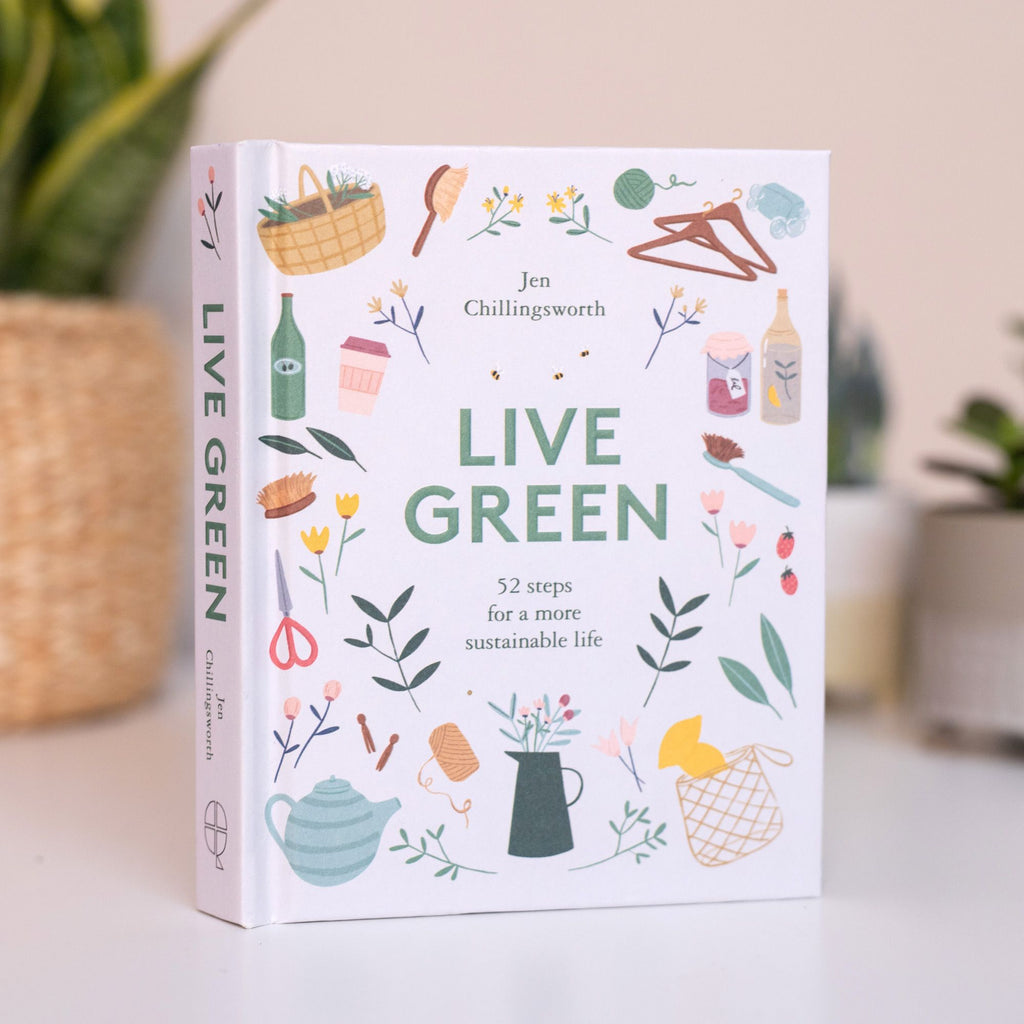 Live Green (52 Steps for a More Sustainable Life)
