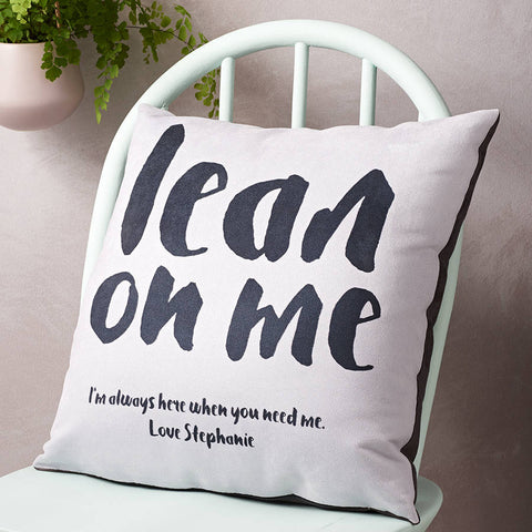 'Lean On Me' Personalised Cushion