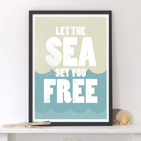 'Let The Sea Set You Free' Graphic Art Print