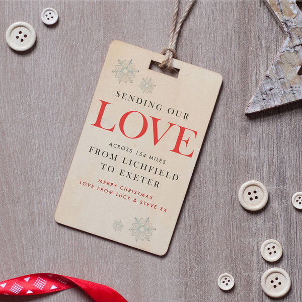 'Love Across The Miles' Christmas Gift Tag Decoration