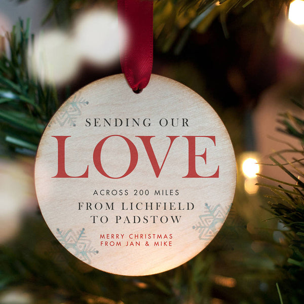 'Sending Love Across The Miles' Personalised Christmas Bauble