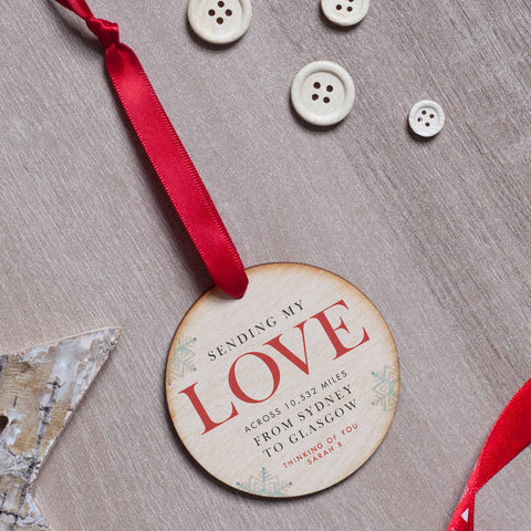 'Sending Love Across The Miles' Personalised Bauble