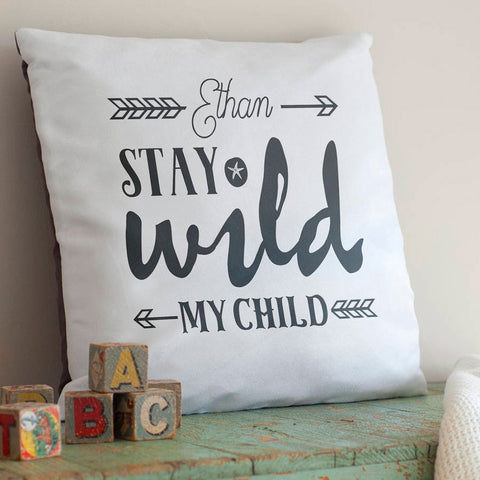 'Stay Wild Child' Personalised Child's Nursery Cushion