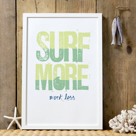 'Surf More, Work Less' Graphic Print
