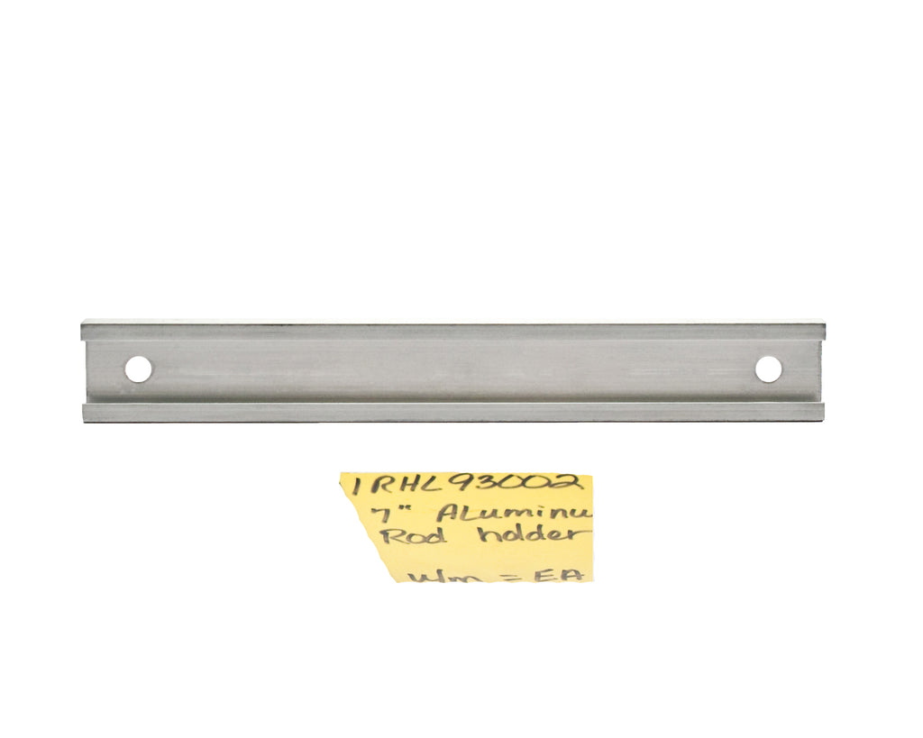 "Rod Holder - 7"" Extruded Aluminum"