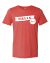 Halls Has It!  T-Shirt - Nothing Too Fancy