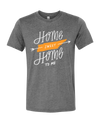 Home Sweet Home to Me  T-Shirt - Nothing Too Fancy
