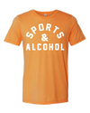Sports & Alcohol  T-Shirt - Nothing Too Fancy