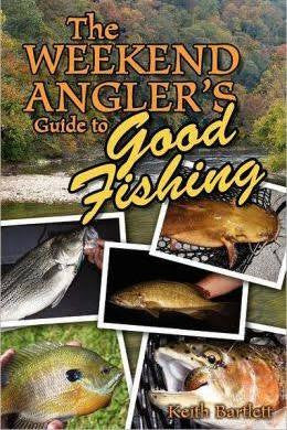 The Weekend Angler - Guide To Good Fishing