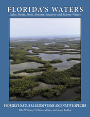 Florida's Waters: Lakes, ponds, streams, springs, estuaries, seagrass beds, and sponge communities