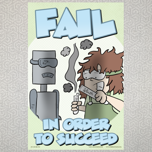 Fail In Order to Succeed