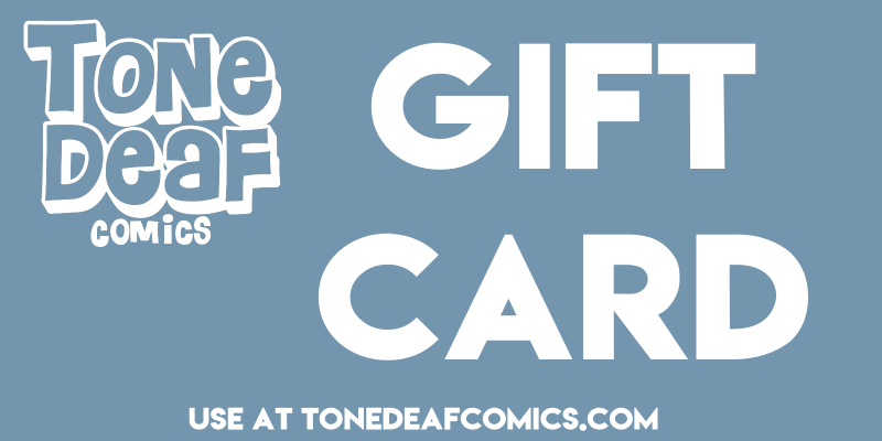 Tone Deaf Comics Gift Card