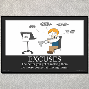 Excuses Motivational Poster