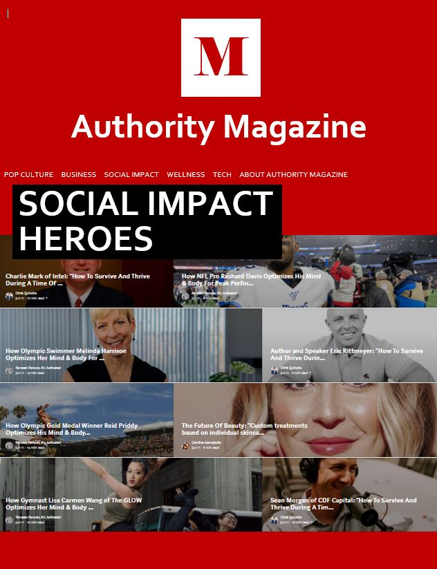 AUTHORITY MAGAZINE - JUNE 2020