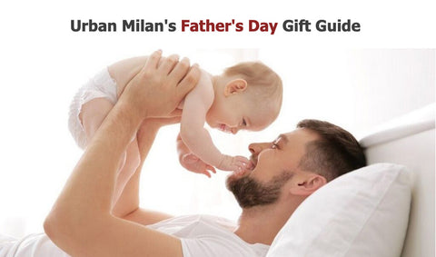 Urban Milan Father's Day 2021 Gift Guide