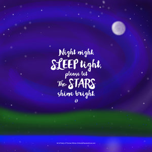 Poster_Night night, sleep tight, please let the stars shine bright.