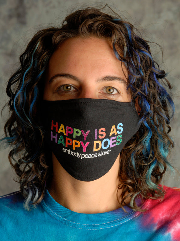 Face Mask ~ Happy is as Happy does on a black mask. Buy any 2 Face Masks get $2.08 Off at checkout!