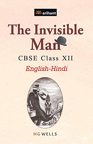 CBSE The Invisible Man for Class 12 E/H for 2018 - 19 Paperback – 30 Jan 2015 by H G Wells - ey-estopper