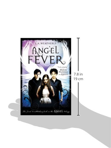 Angel Fever (Angel Trilogy) Paperback – Import, 1 Aug 2013 by L. A. Weatherly - ey-estopper
