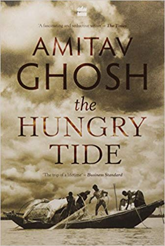 The Hungry Tide Paperback –  by Amitav Ghosh  (Author) - ey-estopper