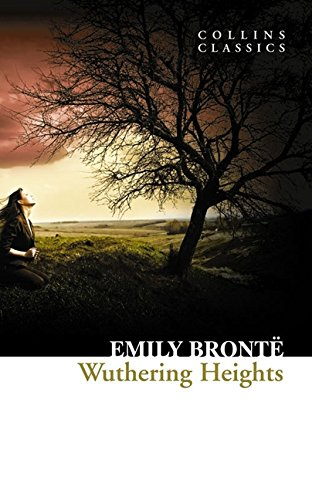 Wuthering Heights (Collins Classics)  by Emily Bronte - ey-estopper