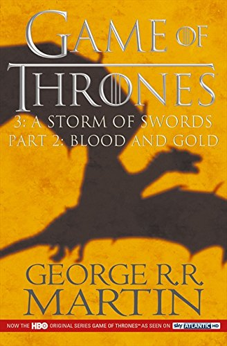 A Storm of Swords 2: Blood and Gold (A Song of Ice and Fire) - ey-estopper