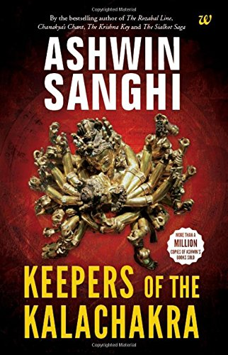 Keepers of the Kalachakra: Book 5 in the Bharat Series of Historical and Mythological Thrillers Paperback – 26 Jan 2018 by Ashwin Sanghi - ey-estopper