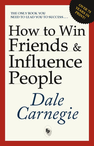 How to Win Friends and Influence People - ey-estopper