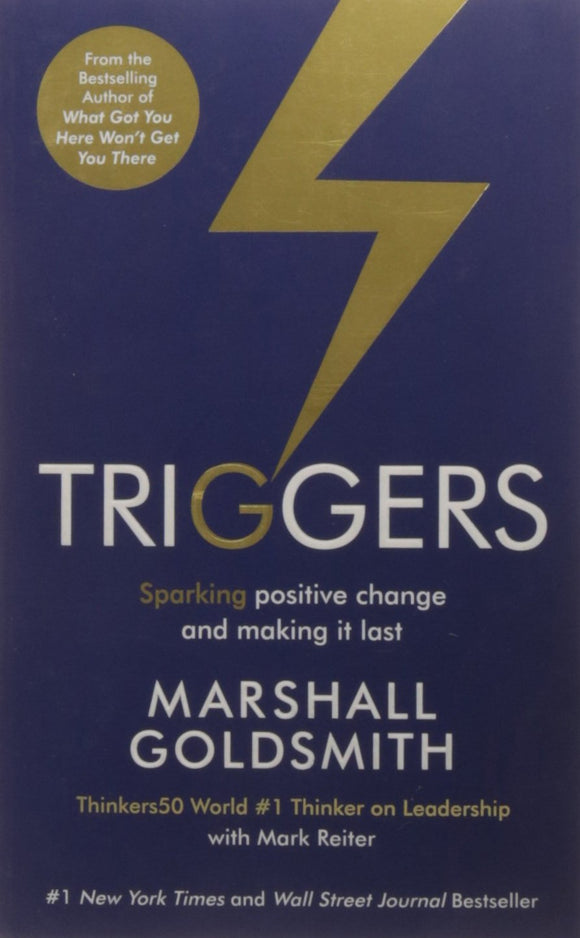 Triggers: Sparking Positive Change and Making it Last Paperback – 15 Oct 2016 by Marshall Goldsmith - ey-estopper