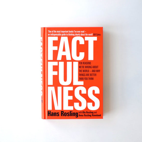 Factfulness: Ten Reasons We're Wrong About the World - and Why Things Are Better Than You Think Hardcover – 3 Apr 2018 by Hans Rosling - ey-estopper