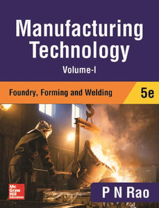 Manufacturing Technology -  by P N Rao (Author) - ey-estopper